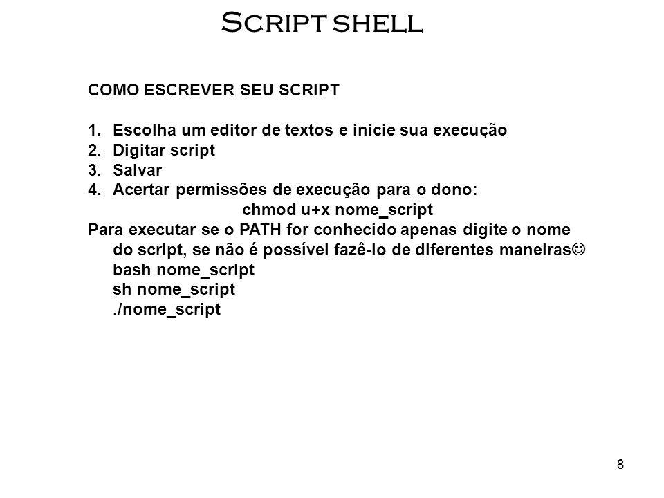 Script shell COMO ESCREVER SEU SCRIPT