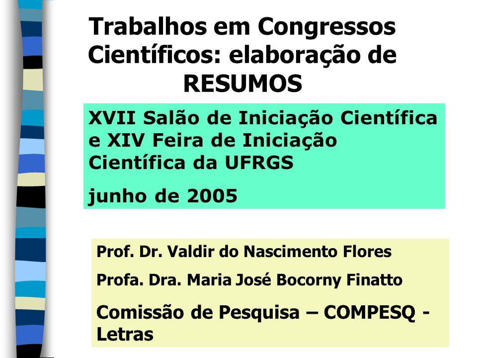 Trabalhos em Congressos Científicos: elaboração de RESUMOS