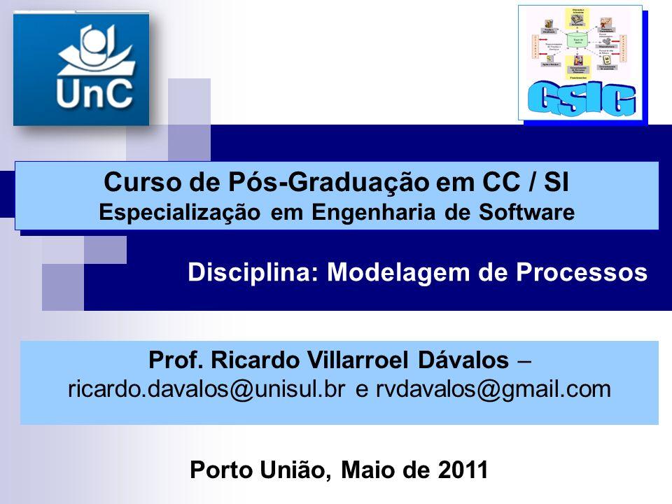 Curso de Pós-Graduação em CC / SI