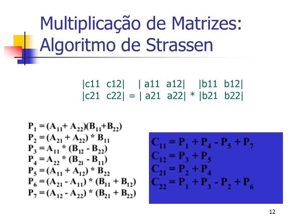 Multiplicação de Matrizes: Algoritmo de Strassen
