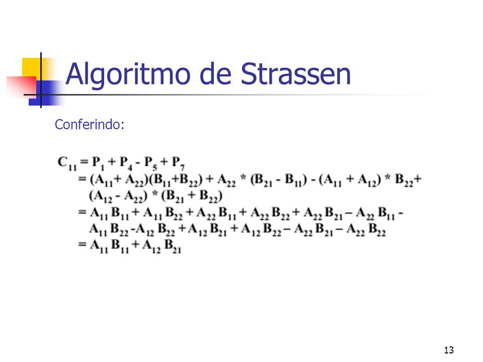 Algoritmo de Strassen Conferindo: