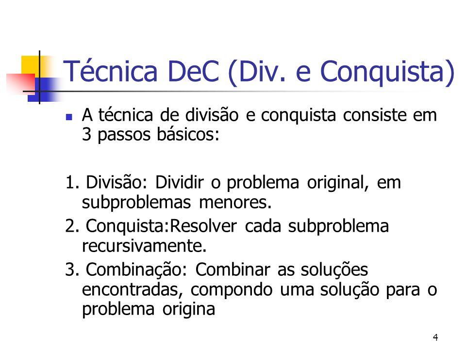 Técnica DeC (Div. e Conquista)