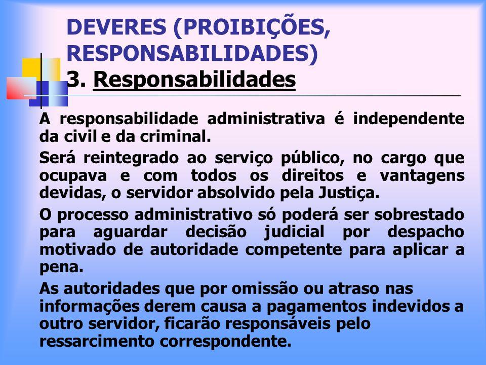 DEVERES (PROIBIÇÕES, RESPONSABILIDADES) 3. Responsabilidades