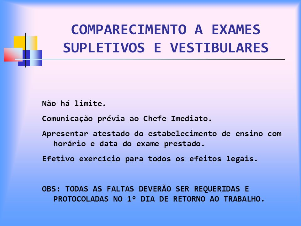 COMPARECIMENTO A EXAMES SUPLETIVOS E VESTIBULARES