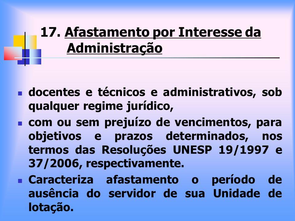 17. Afastamento por Interesse da Administração