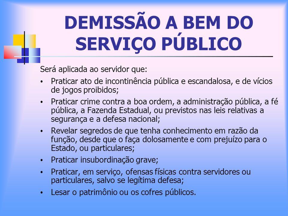 DEMISSÃO A BEM DO SERVIÇO PÚBLICO