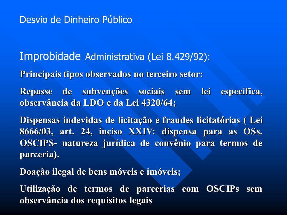 Improbidade Administrativa (Lei 8.429/92):