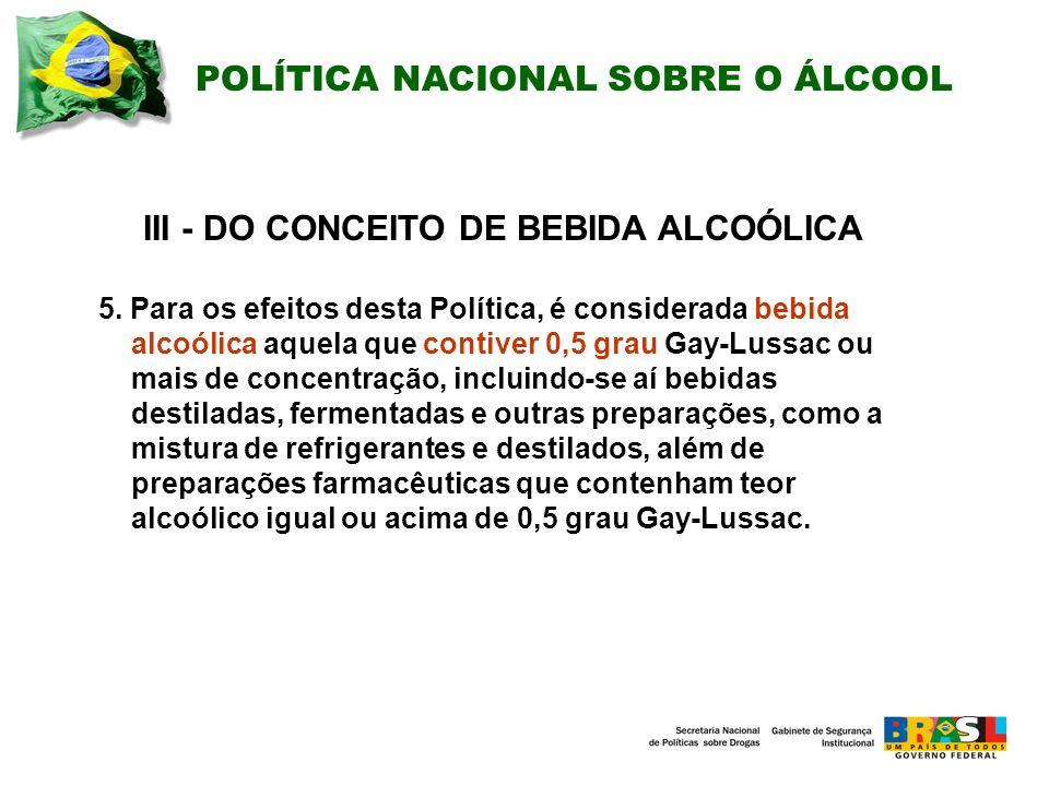 III - DO CONCEITO DE BEBIDA ALCOÓLICA
