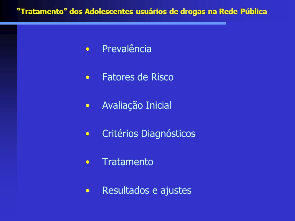 Tratamento dos Adolescentes usuários de drogas na Rede Pública