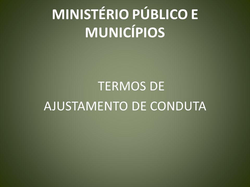 MINISTÉRIO PÚBLICO E MUNICÍPIOS