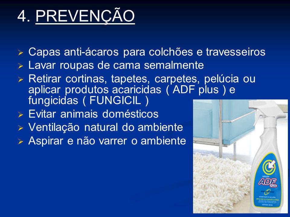4. PREVENÇÃO Capas anti-ácaros para colchões e travesseiros