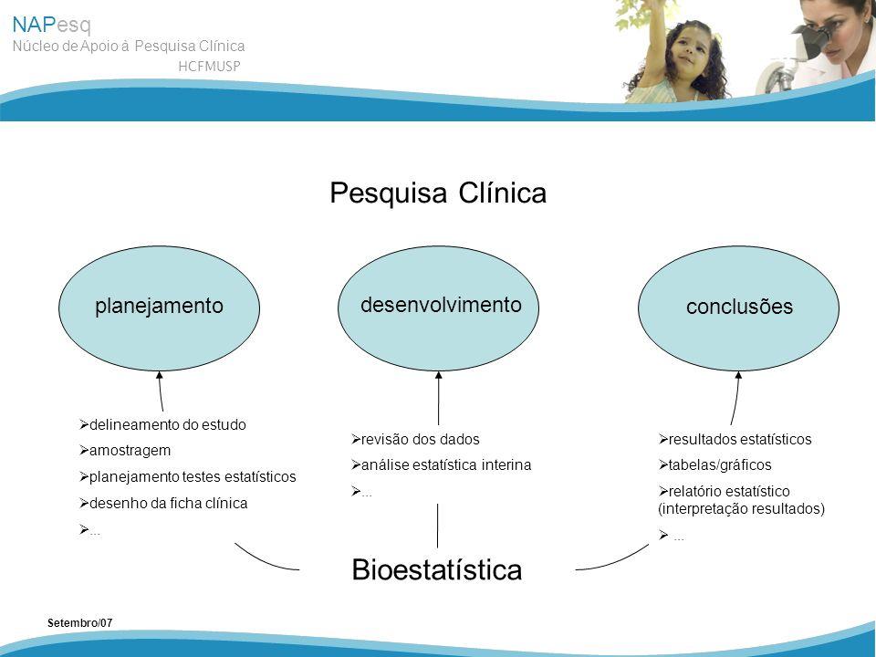 Pesquisa Clínica Bioestatística planejamento desenvolvimento
