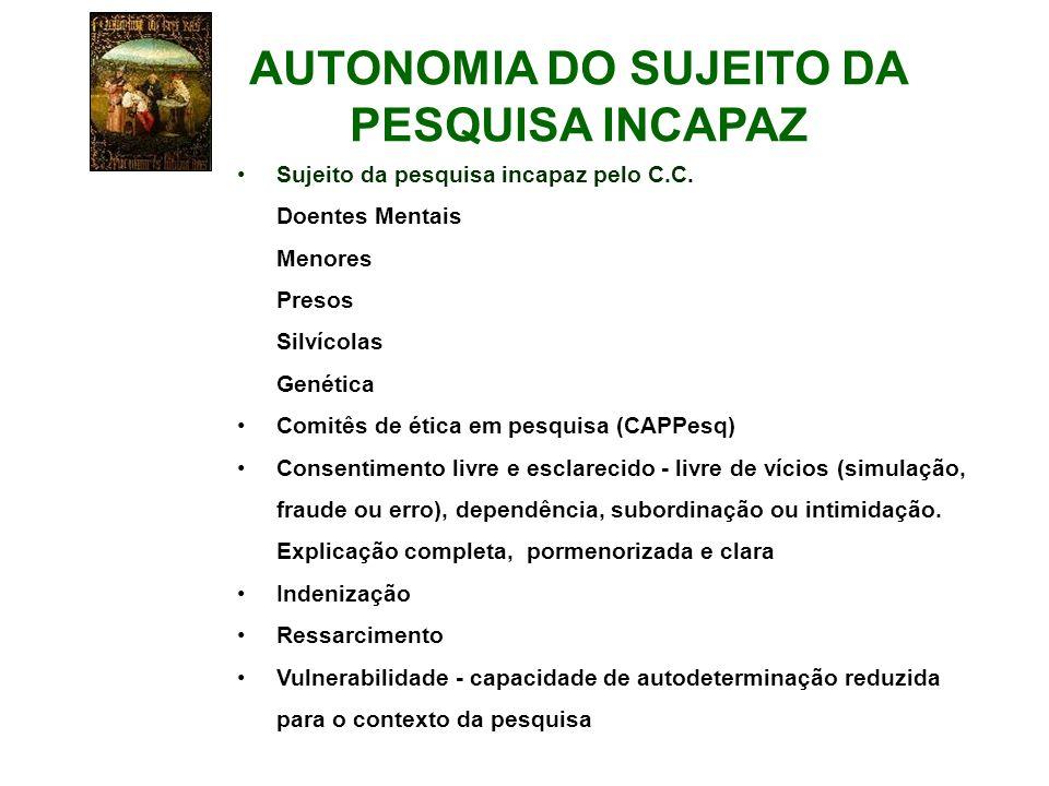 AUTONOMIA DO SUJEITO DA PESQUISA INCAPAZ