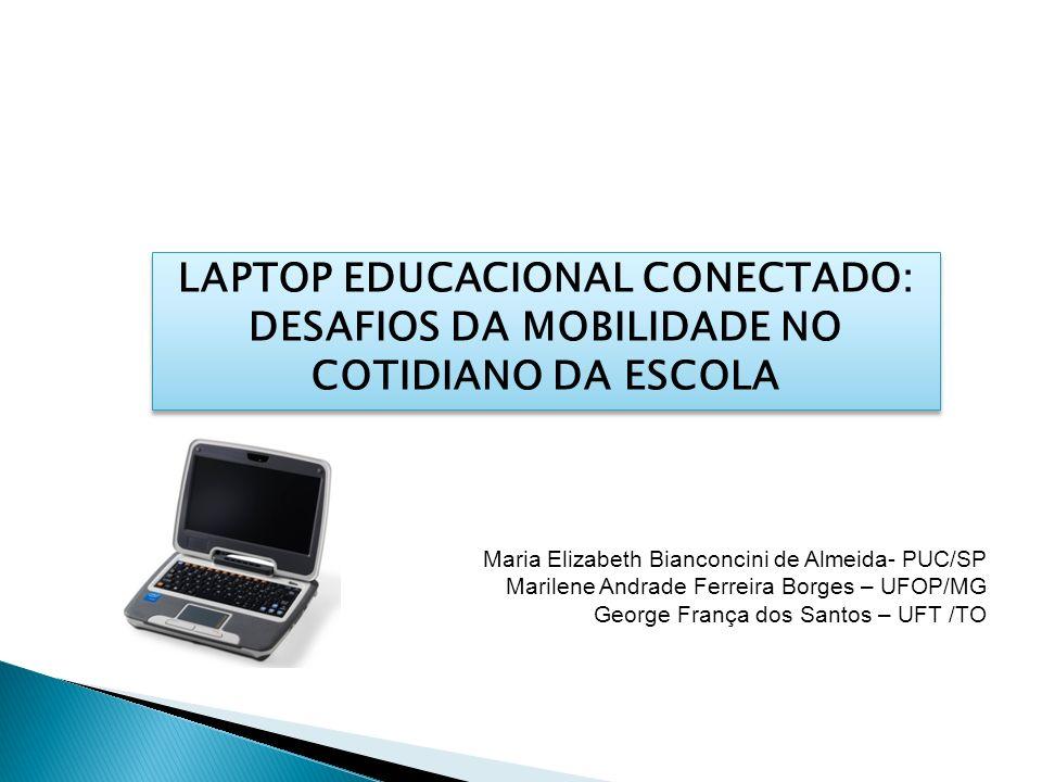 LAPTOP EDUCACIONAL CONECTADO: DESAFIOS DA MOBILIDADE NO COTIDIANO DA ESCOLA