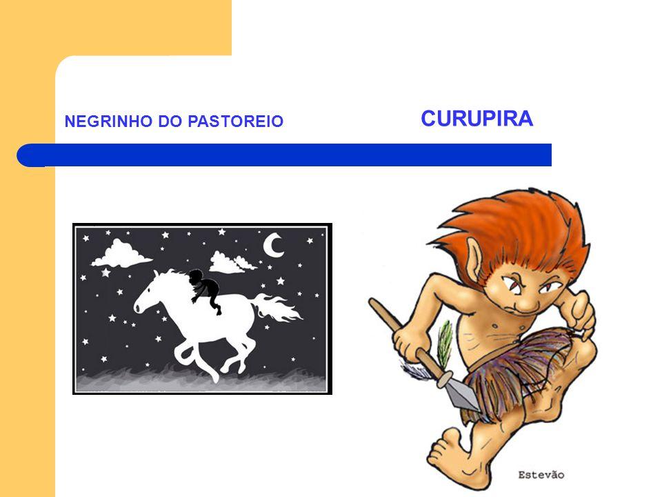 NEGRINHO DO PASTOREIO CURUPIRA