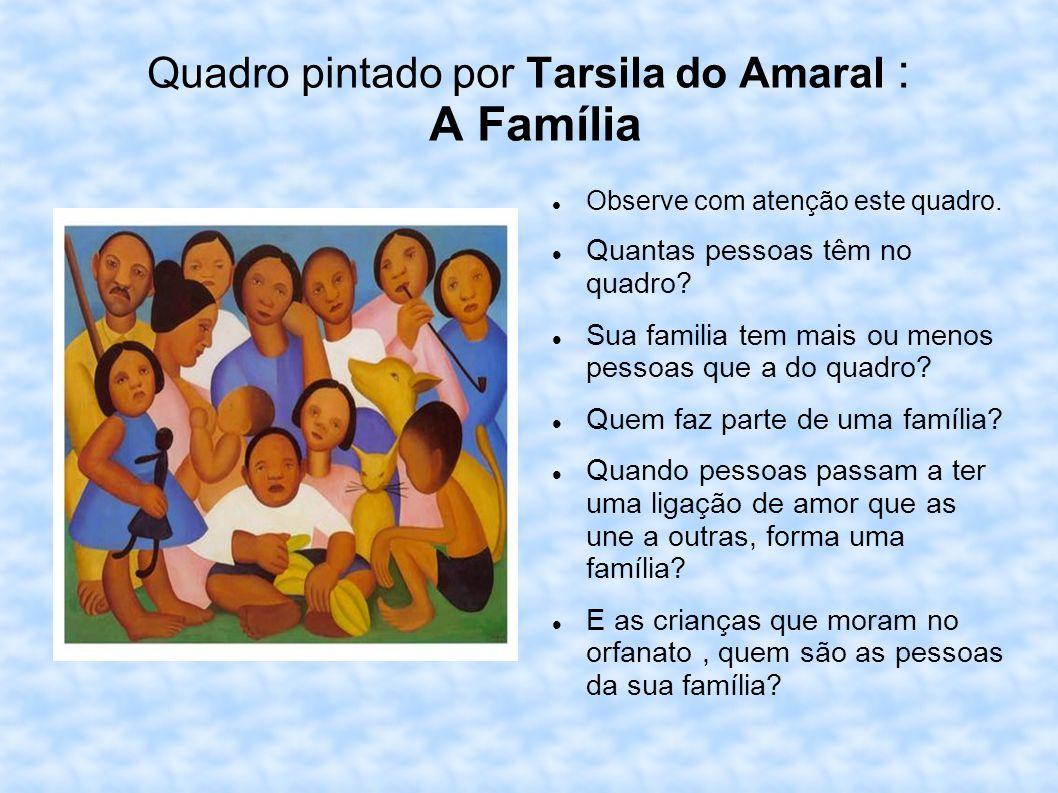 Quadro pintado por Tarsila do Amaral : A Família