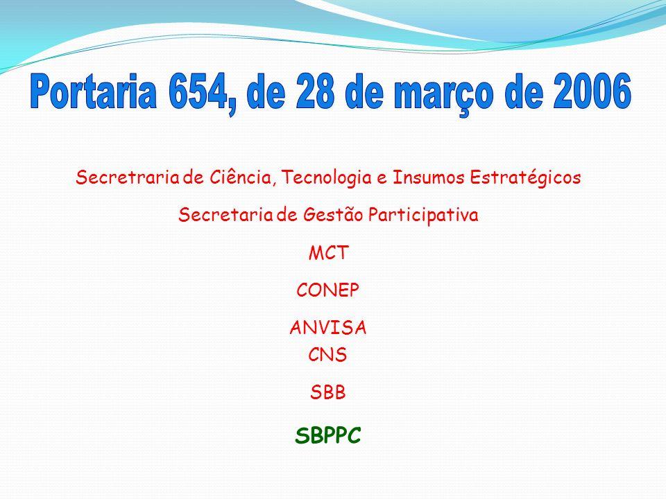 Portaria 654, de 28 de março de 2006 SBPPC