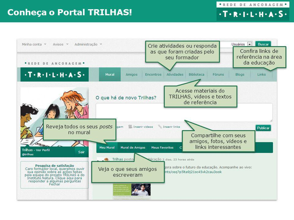 SLIDE COM TEXTO OPÇÃO 1 Conheça o Portal TRILHAS!