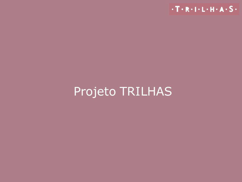 Projeto TRILHAS CAPA 2 Meninas: - Validar sub-título Realização