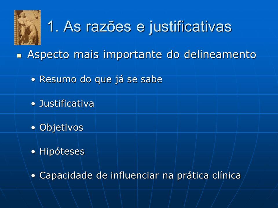 1. As razões e justificativas