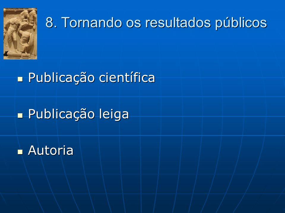 8. Tornando os resultados públicos