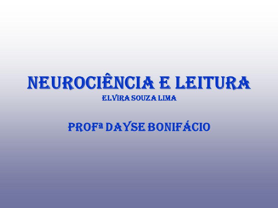 Neurociência e Leitura Elvira Souza Lima