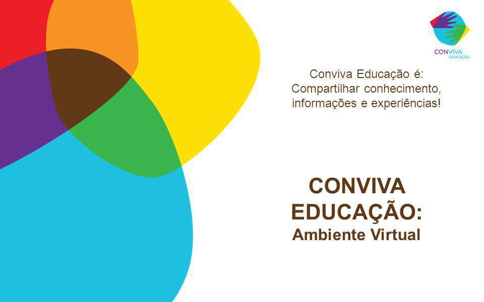 CONVIVA EDUCAÇÃO: Ambiente Virtual