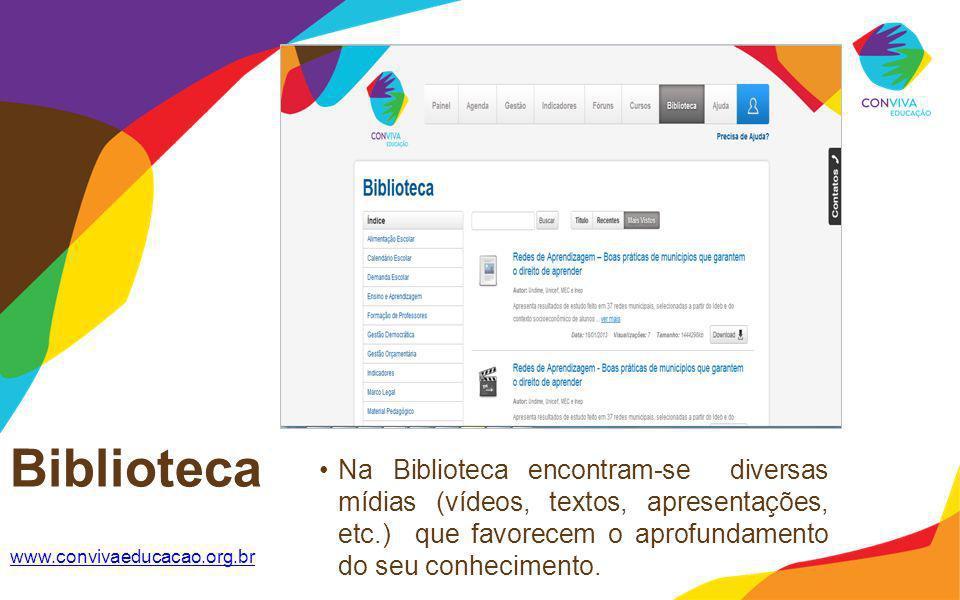 Biblioteca Na Biblioteca encontram-se diversas mídias (vídeos, textos, apresentações, etc.) que favorecem o aprofundamento do seu conhecimento.