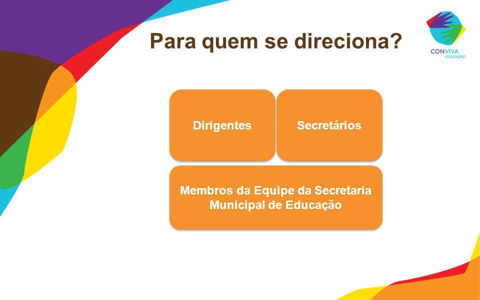 Membros da Equipe da Secretaria Municipal de Educação