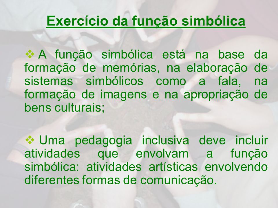Exercício da função simbólica