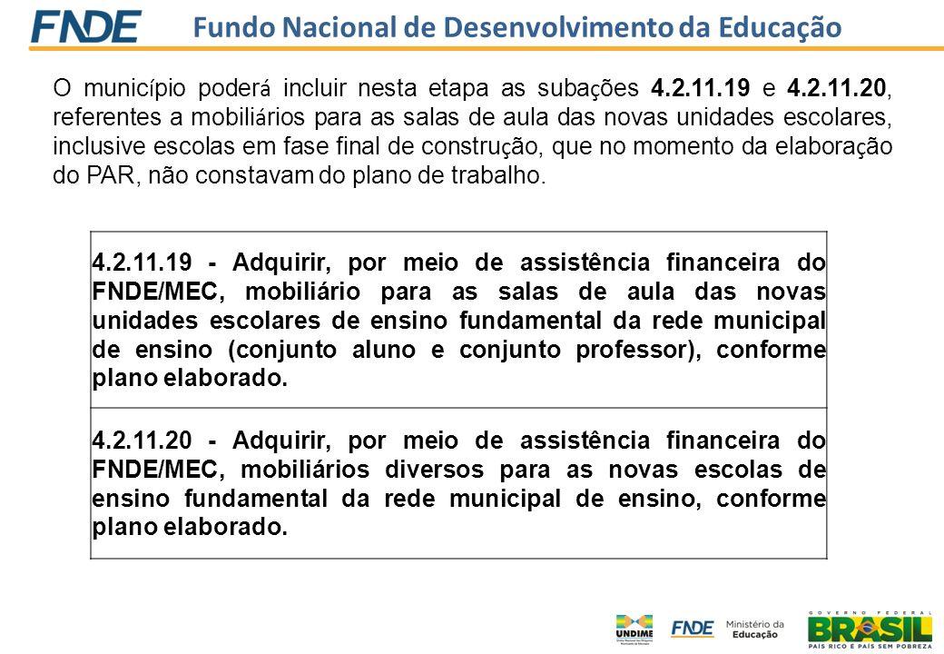 O município poderá incluir nesta etapa as subações 4. 2. 11. 19 e 4. 2