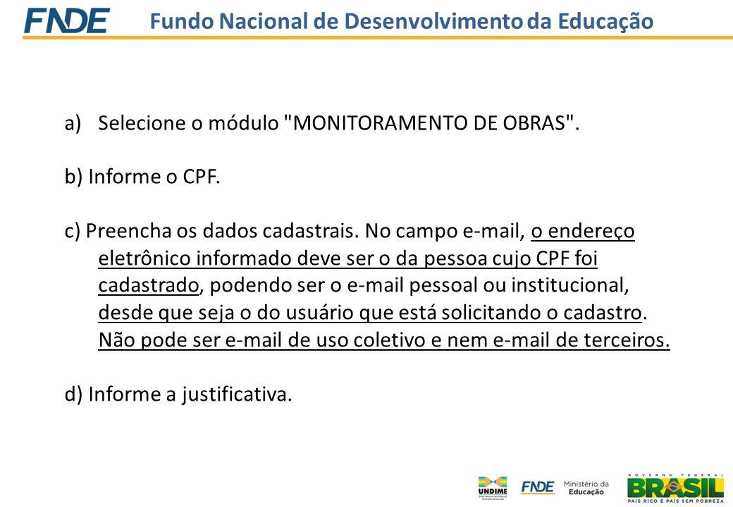 Selecione o módulo MONITORAMENTO DE OBRAS .