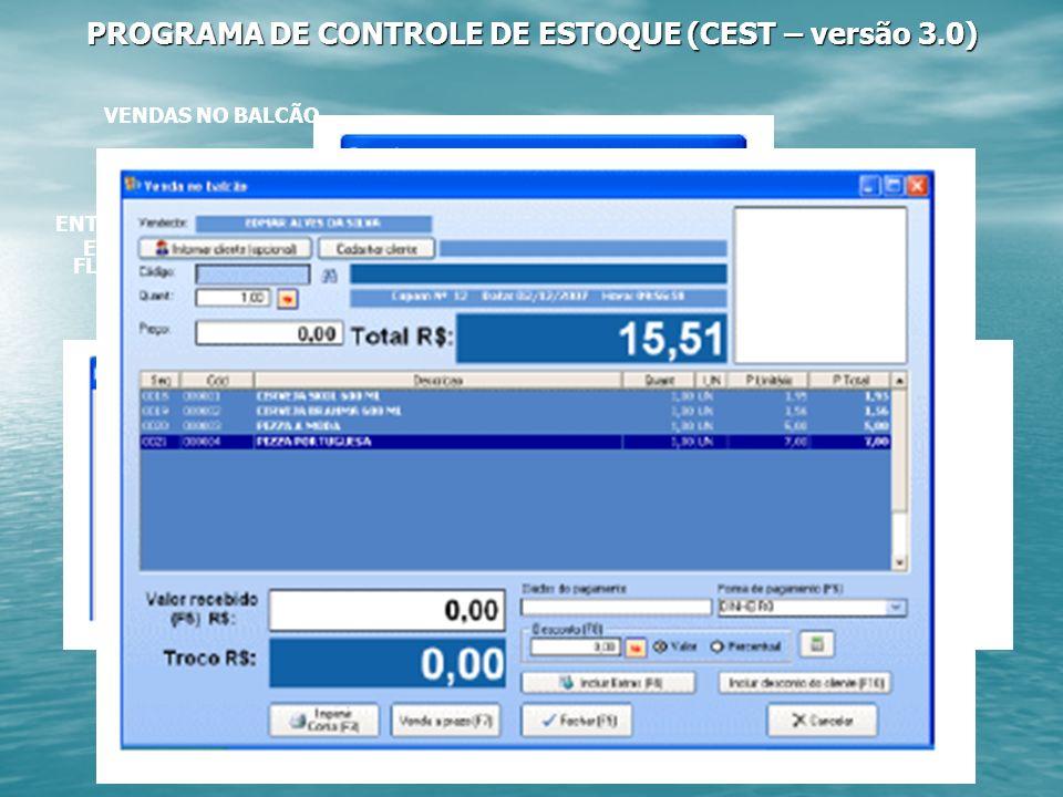 PROGRAMA DE CONTROLE DE ESTOQUE (CEST – versão 3.0)