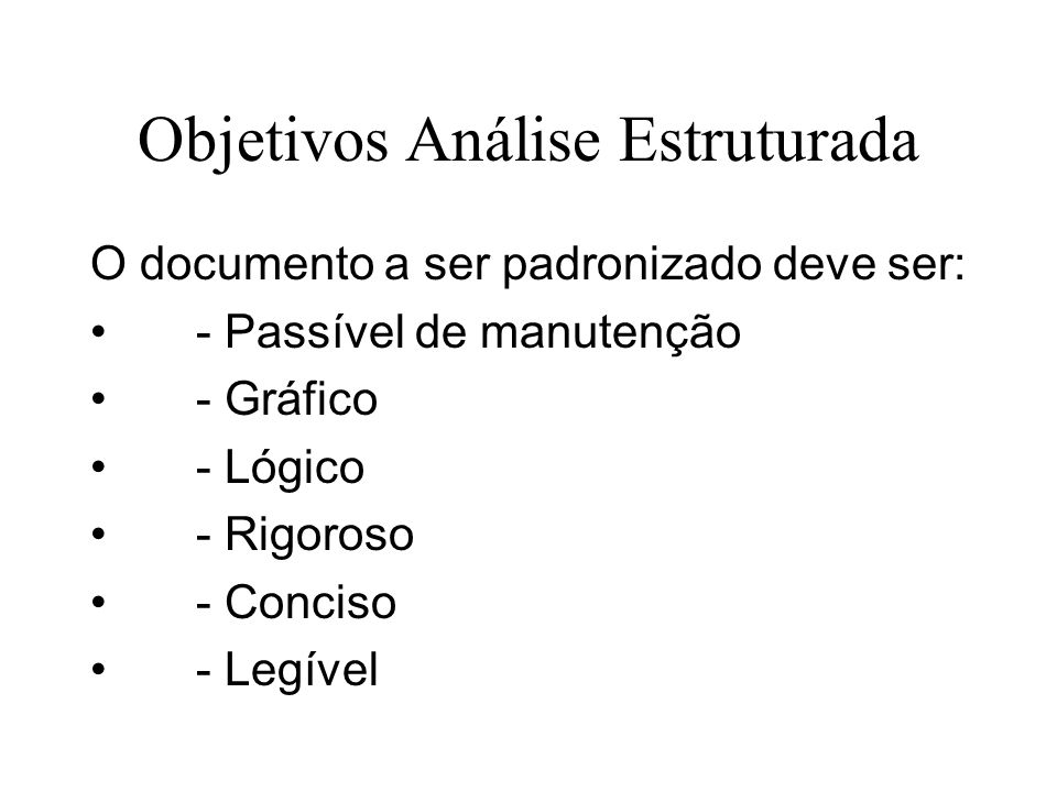 Objetivos Análise Estruturada