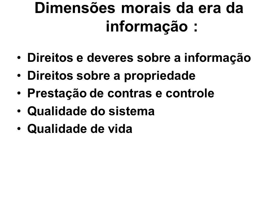 Dimensões morais da era da informação :