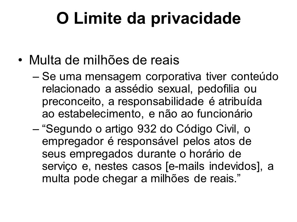 O Limite da privacidade