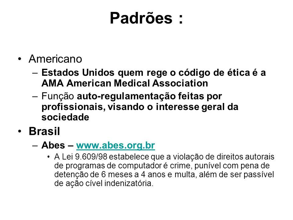 Padrões : Americano Brasil