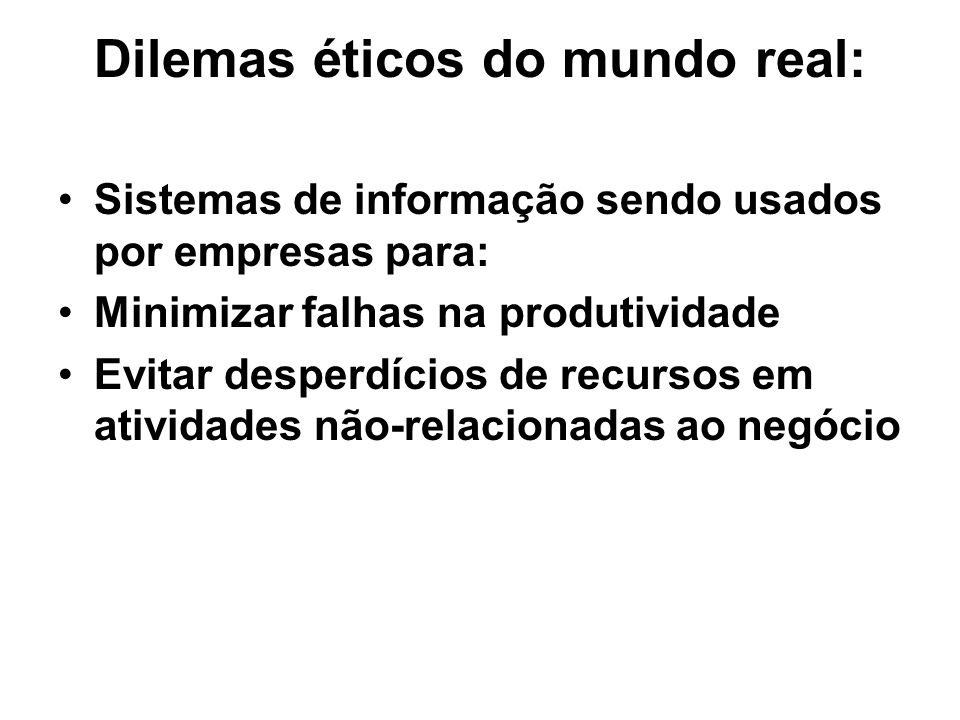 Dilemas éticos do mundo real: