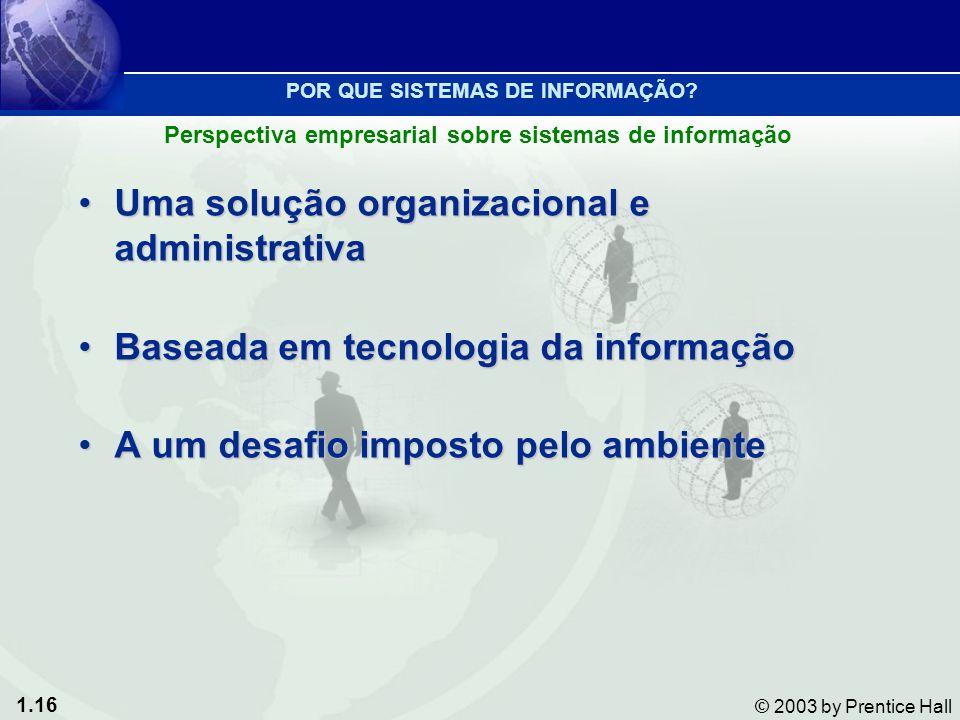 Uma solução organizacional e administrativa