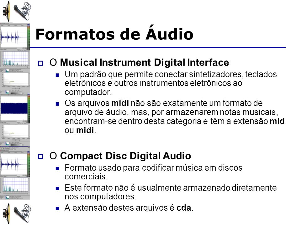 Formatos de Áudio O Musical Instrument Digital Interface