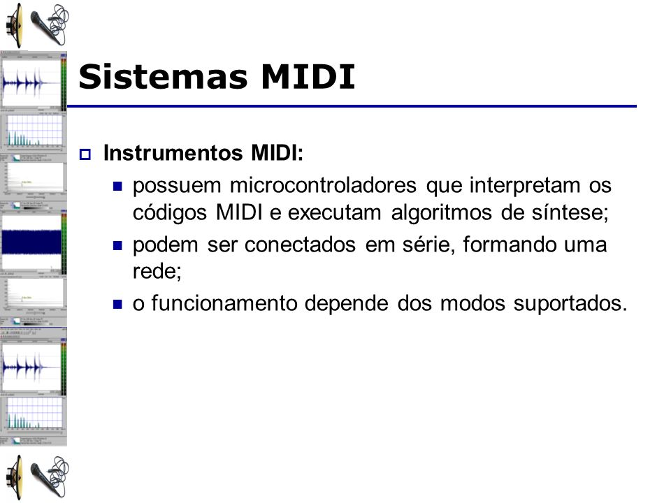 Sistemas MIDI Instrumentos MIDI: