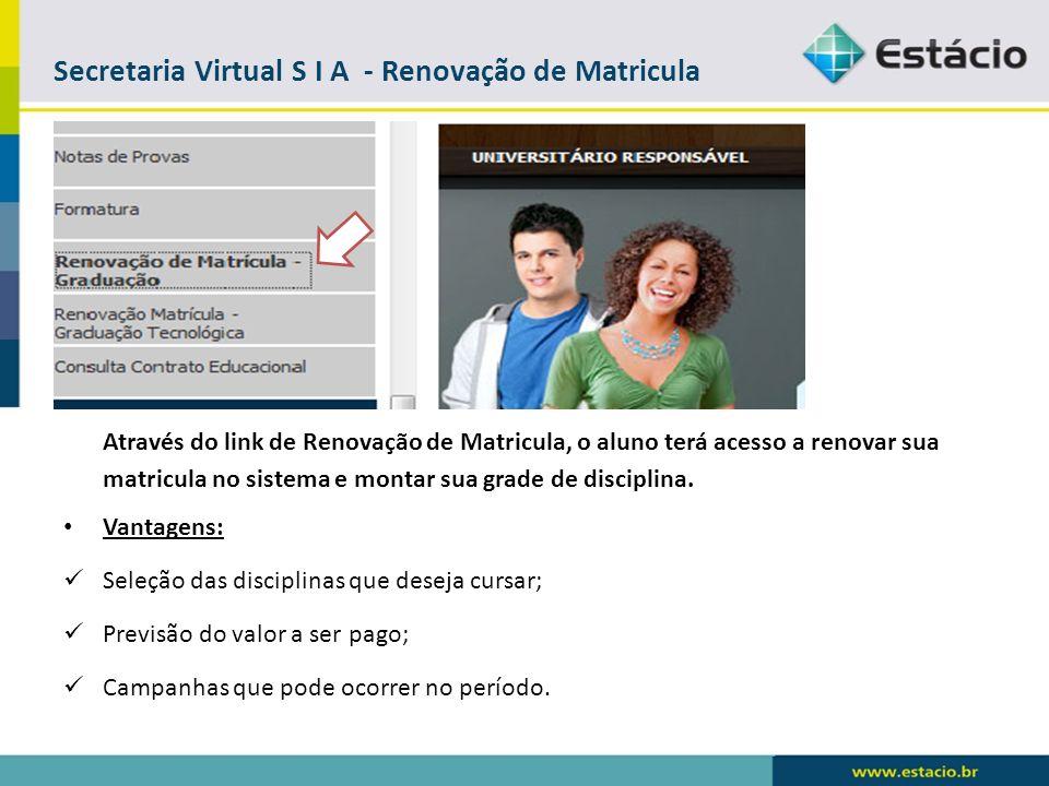 Secretaria Virtual S I A - Renovação de Matricula