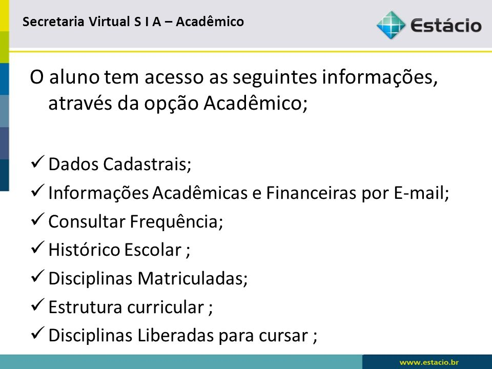 Secretaria Virtual S I A – Acadêmico