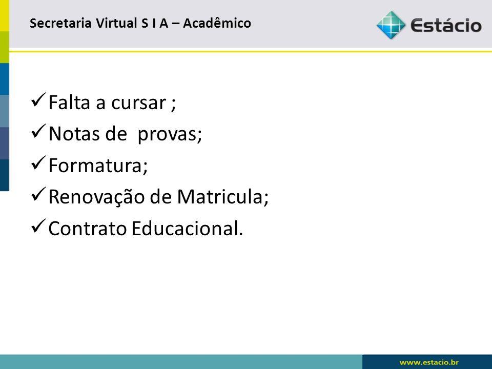Secretaria Virtual S I A – Acadêmico
