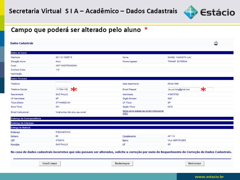 Secretaria Virtual S I A – Acadêmico – Dados Cadastrais