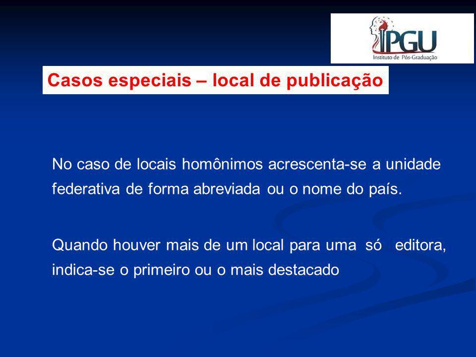 Casos especiais – local de publicação