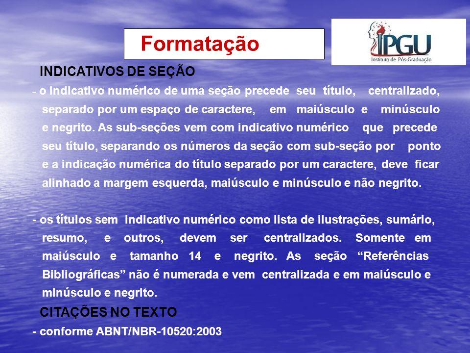 Formatação INDICATIVOS DE SEÇÃO CITAÇÕES NO TEXTO
