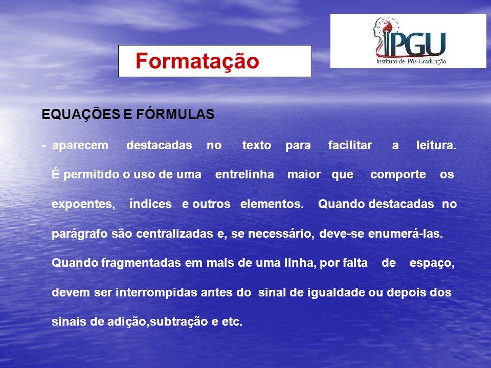 Formatação EQUAÇÕES E FÓRMULAS