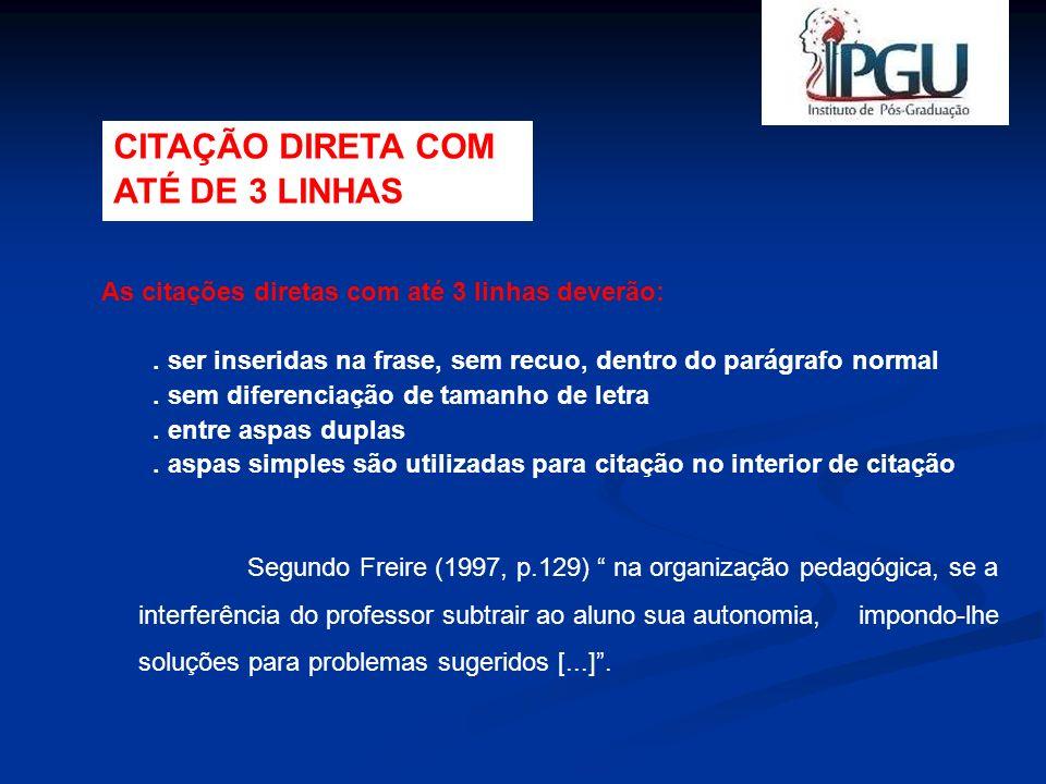 CITAÇÃO DIRETA COM ATÉ DE 3 LINHAS