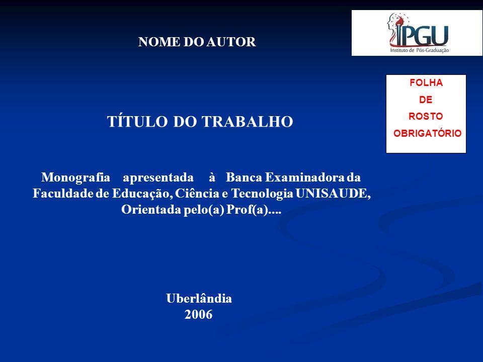 TÍTULO DO TRABALHO NOME DO AUTOR